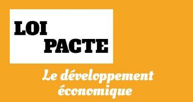 [Dossier 4/4] : Loi Pacte : Quelles mesures pour développer l'économie ?